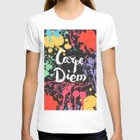 carpe diem T-shirts featuring Carpe diem by Julia Badeeva