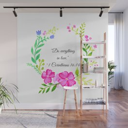 Do Everything in Love 1 Corinthians 16:14 Wall Mural