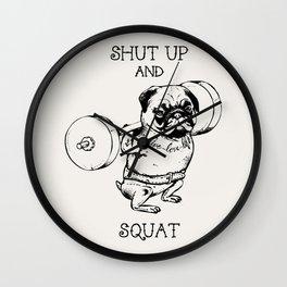 Shut Up and Squat Wall Clock