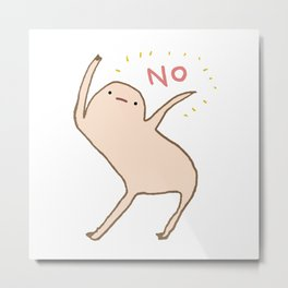 Honest Blob Says No Metal Print
