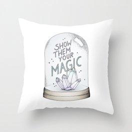 Show them your magic Throw Pillow
