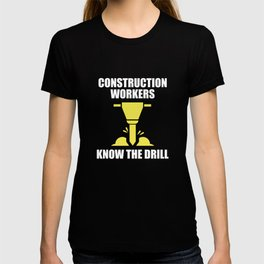 Know The Drill T-shirt