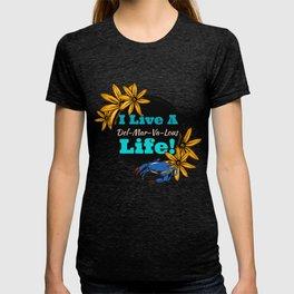 I live a Delmarvalous Life T-shirt