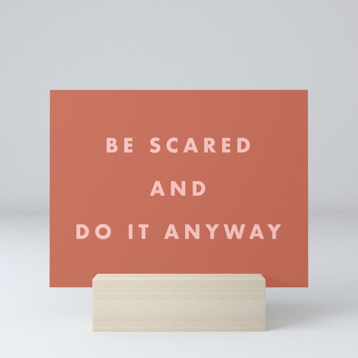 Inspirational Bravery Quote in Terra Cotta Mini Art Print