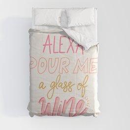 Alexa Pour Me a Glass of Wine Comforters