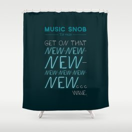 The NEW-New Wave — Music Snob Tip #629 Shower Curtain