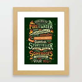 You are your you Framed Art Print