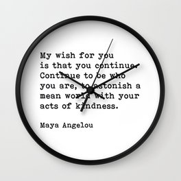 My Wish For You, Maya Angelou Motivational Quote Wall Clock