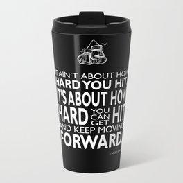 How Hard You Hit Metal Travel Mug