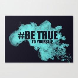 #True2self Canvas Print