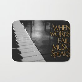 When Words Fail Music Speaks Bath Mat