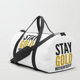 Stay Gold Motherfucker Duffle Bag