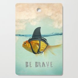 Be Brave - Brilliant Disguise Cutting Board