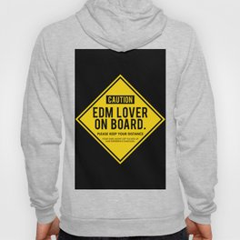 EDM Lover On Board. Please Keep Distance (black) Hoody