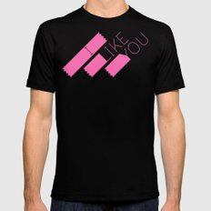 I Like You Graphik: Pink Type MEDIUM Mens Fitted Tee Black