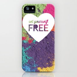 Set Yourself Free Quote iPhone Case