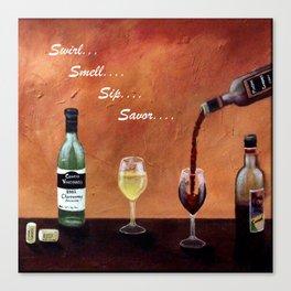 Swirl, Smell, Sip, Savor Canvas Print