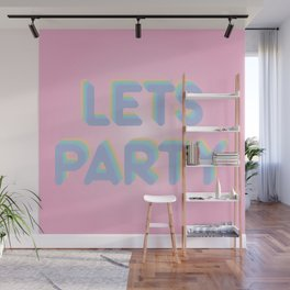 Lets Party Wall Mural