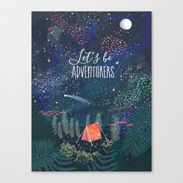 Let´s be adventurers Canvas Print