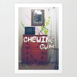 Chewing Gum Art Print