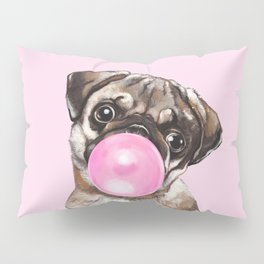 Pug with Pink Bubble Gum Pillow Sham