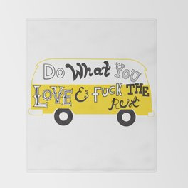 Do What You Love Throw Blanket