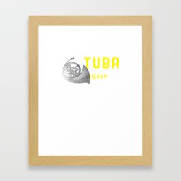 Tuba Is Getting Heavy Now Distressed Funny Tubaist Musicians Musical Notes Instruments Gift Framed Art Print