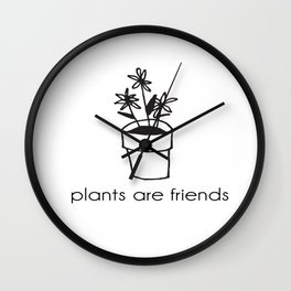 Plants Are Friends Wall Clock