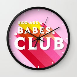 Bad Ass babes club in pink Wall Clock