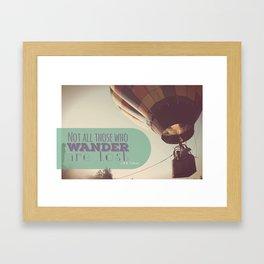 Not All Who Wander Framed Art Print