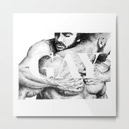 Gay Lettering Typography Metal Print