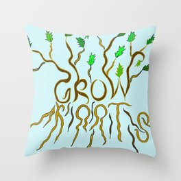 Grow Roots Throw Pillow