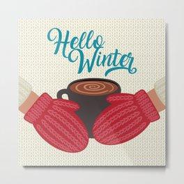 Hello, Winter Metal Print