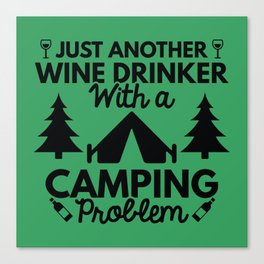 Wine Drinker Camping Canvas Print