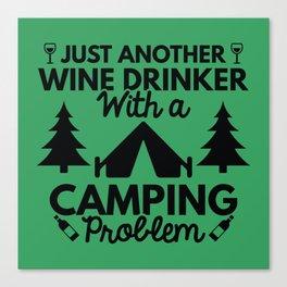 Wine Drinker Camping Canvas Print