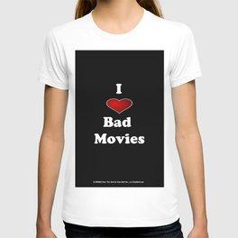 I (Love/Heart) Bad Movies print by Tex Watt T-shirt