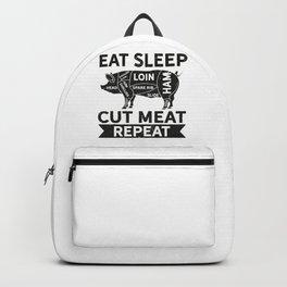Butcher Eat Sleep Cut Meat Repeat Backpack