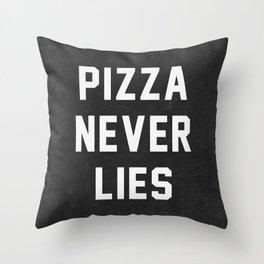 Pizza Never Lies Throw Pillow