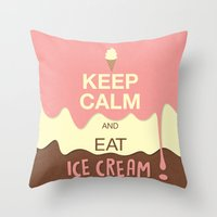 keep calm Throw Pillows featuring Keep Calm  by Graphic Tabby