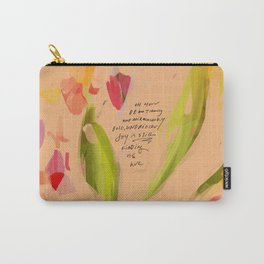 """""""Oh How Beautifully And Miraculously Bold, Unbridled Joy Is Still Finding Us Here."""" Carry-All Pouch"""