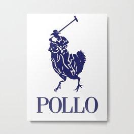 Pollo Metal Print