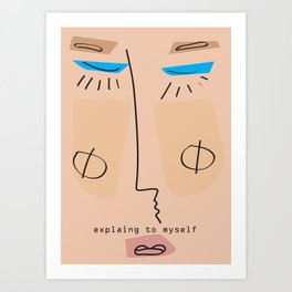 Explaining to Myself Art Print