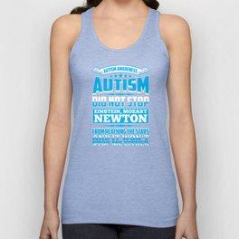 Autism Awareness Autism Did Not Stop Einstein Unisex Tank Top