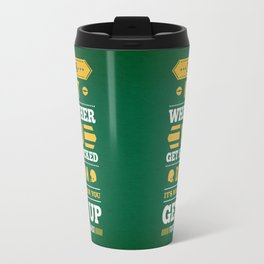 Lab No.4 - It's Not Whether You Get Knocked Down Inspirational Quotes Poster Travel Mug
