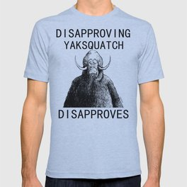 Dissaproving Yaksquatch T-shirt