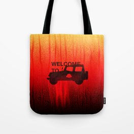 Welcome To... Tote Bag