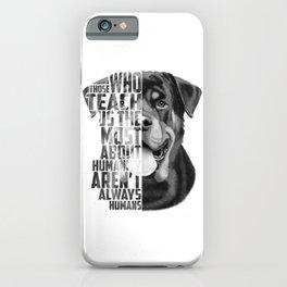 Rottweiler Quote Text Portrait iPhone Case