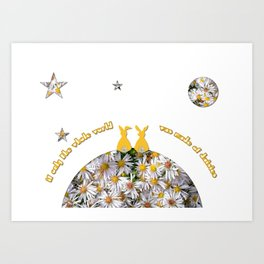 If Only the World Was Made of Daisies Art Print