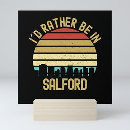 I Would Rather Be In Salford City Mini Art Print