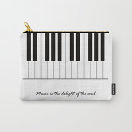 Music is the delight of the soul Carry-All Pouch
